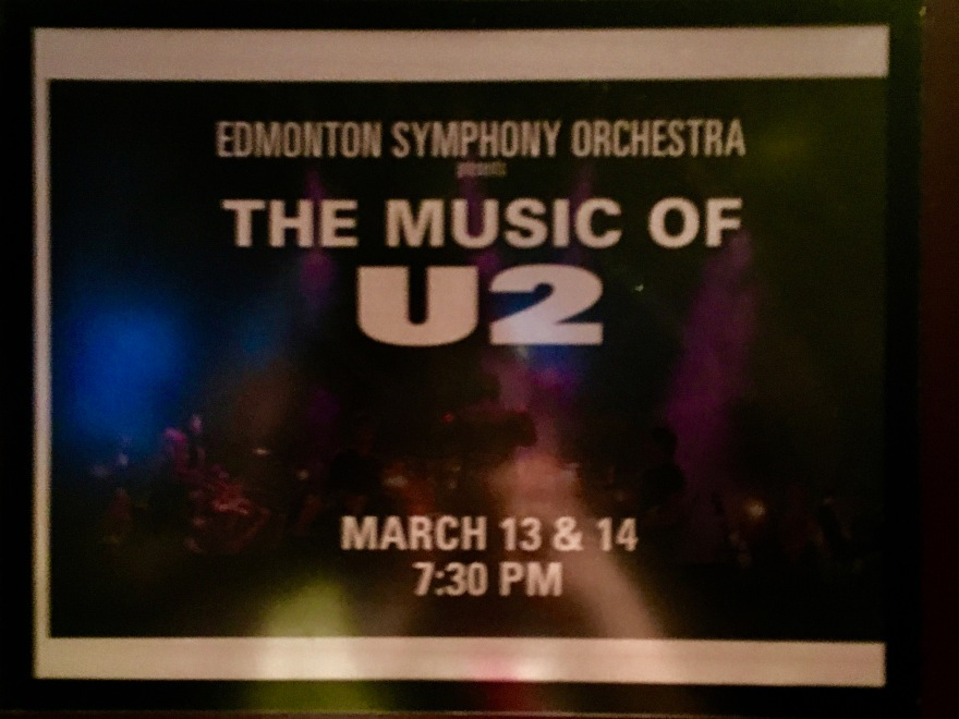 Edmonton Symphony Orchestra The Music of U2 March 13 sign