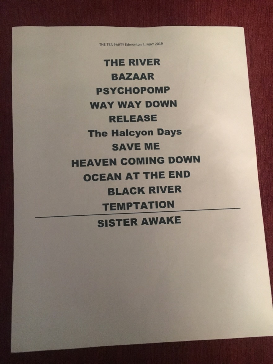 Setlist The Tea Party Black River Tour Edmonton May 4 2019